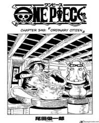 One Piece 349 : Ordinary Citizen Volume No. 349 by Oda, Eiichiro