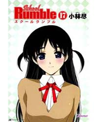 School Rumble 17: Volume 17 by Jin, Kobayashi