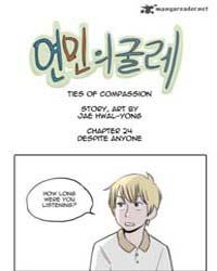 Ties of Compassion 24: Despite Anyone Volume No. 24 by Hwal-yong, Jae