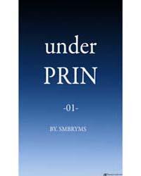 Under Prin : Issue 1 Volume No. 1 by