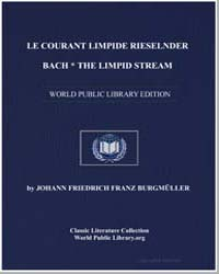 Le Courant Limpide Rieselnder Bach, the ... by Johann Friedrich Franz Burgmüller