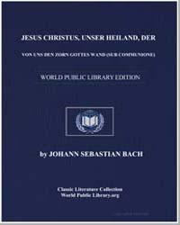 Jesus Christus, Unser Heiland, Der Von U... by Johann Sebastian Bach