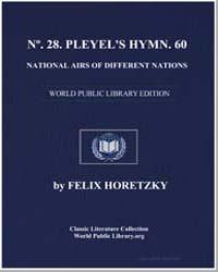 Nº. 28. Pleyel's Hymn. 60 National Airs ... by Felix Horetzky