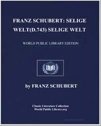 Franz Schubert : Selige Weltd.743 Selige... by Franz Schubert