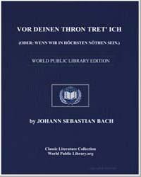 Vor Deinen Thron Tret' Ich. Oder : Wenn ... by Johann Sebastian Bach