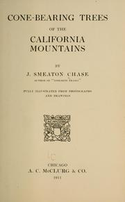 Cone-Bearing Trees of the California Mou... by Chase, J. Smeaton (Joseph Smeaton), B. 1864