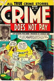 Crime Does Not Pay 132 by Lev Gleason Comics / Comics House Publications