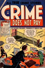 Crime Does Not Pay 134 by Lev Gleason Comics / Comics House Publications