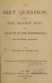 The Diet Question by Dodds, Susanna W. [from Old Catalog]