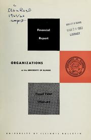 Financial Report [of] Organizations at t... Volume Vol. 1961/62 by University of Illinois (Urbana-Champaign Campus)