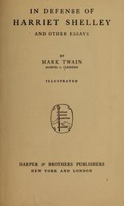 In Defense of Harriet Shelley, and Other... by Twain, Mark, 1835-1910