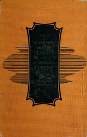 Marriage and the Family in American Cult... by Truxal, Andrew Gehr