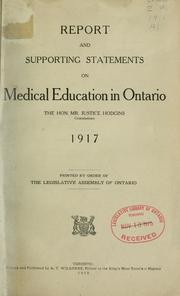 Report and Supporting Statements on Medi... by Ontario. [commission On] Medical Education in Onta...