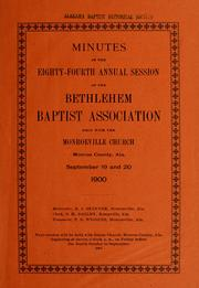 Minutes of the ... Annual Session of the... by Bethlehem Baptist Association (Ala.)