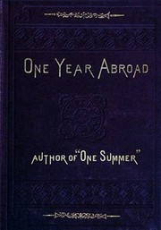 One Year Abroad by Howard, Blanche Willis