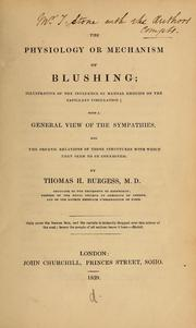 The Physiology or Mechanism of Blushing ... by Burgess, Thomas Henry, D. 1865