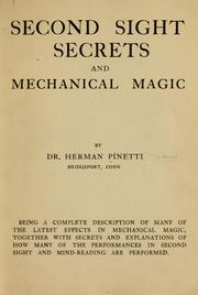 Second Sight Secrets and Mechanical Magi... by Pinetti, Herman, Pseud. [from Old Catalog]