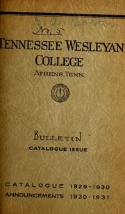 Tennessee Wesleyan College (A Junior Col... Volume Vol. v.9, May 1930 by Tennessee Wesleyan College