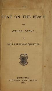 The Tent on the Beach and Other Poems by Whittier, John Greenleaf, 1807-1892