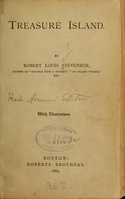 Treasure Island by Stevenson, Robert Louis, 1850-1894