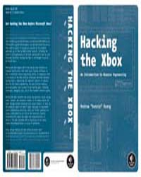 Hacking the Xbox: an Introduction to Rev... by Huang, Andrew