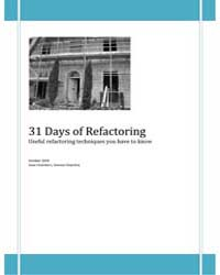 31 Days of Refactoring: Useful Refactori... by Chambers, Sean