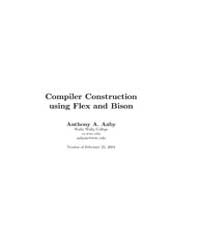 Compiler Construction Using Flex and Bis... by Aa, Anthony A.