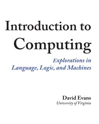 Introduction to Computing, Explorations ... by Evans, David