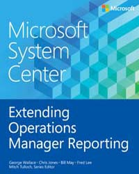 Microsoft System Center: Extending Opera... by Wallace, George