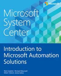 Microsoft System Center: Introduction to... by Costello, Rob