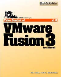 Take Control of Vmware Fusion 3 by Kissell, Joe