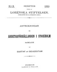 Anteckningar Om Arbetarförhållanden I St... by Geijerstam, Gustaf Af