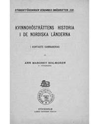 Kvinnorösträttens Historia I De Nordiska... by Holmgren, Ann Margret