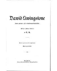 Dawid Liwingstone, Hans Person Och Missi... by Kjellberg, Elisabeth Et Al.