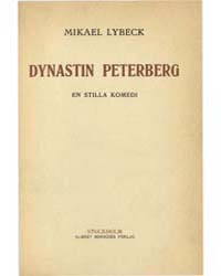 Dynastin Peterberg, En Stilla Komedi by Lybeck, Mikael