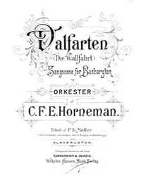 Valfarten Die Wallfarth, Sangscene for B... by Horneman, Christian Frederik Emil Et Al.