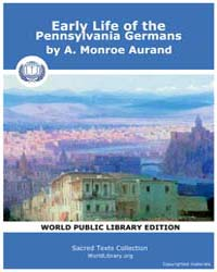 Early Life of the Pennsylvania Germans, ... by Aurand, A., Monroe