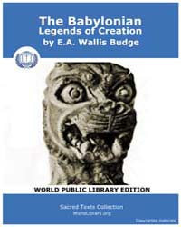 The Babylonian Legends of Creation by Budge, E.A., Wallis