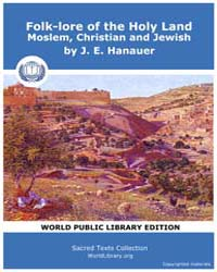 Folk-lore of the Holy Land Moslem, Chris... by Hanaues, J. E.