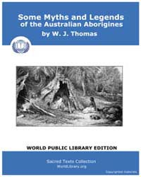 Some Myths and Legends of the Australian... by Thomas, W. J.