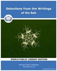 Selections from the Writings of the Bab,... by Sacred Texts