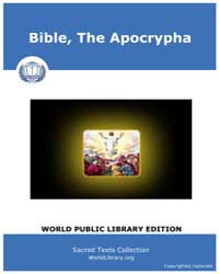 Bible, the Apocrypha, Score Bib Apo by Sacred Texts