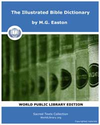 The Illustrated Bible Dictionary, Score ... by Easton, M.G.