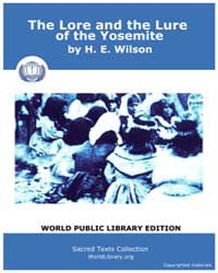 The Lore and the Lure of the Yosemite, S... by Wilson, H. E.