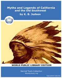 Myths and Legends of California and the ... by Judson, K. B.