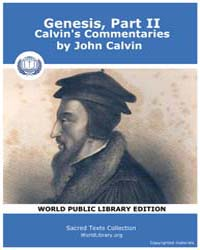 Genesis, Part Ii, Calvin's Commentaries,... Volume Vol. II by John Calvin