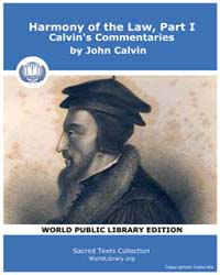 Harmony of the Law, Part I, Calvin's Com... Volume Vol. I by John Calvin