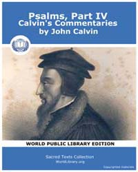 Psalms, Part Iv, Calvin's Commentaries, ... by Calvin, John