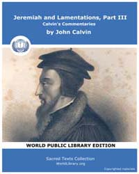 Jeremiah and Lamentations, Part Iii, Cal... by Calvin, John
