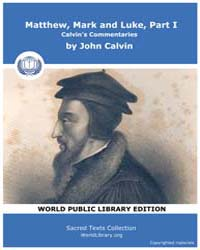 Matthew, Mark and Luke, Part I, Calvin's... by Calvin, John